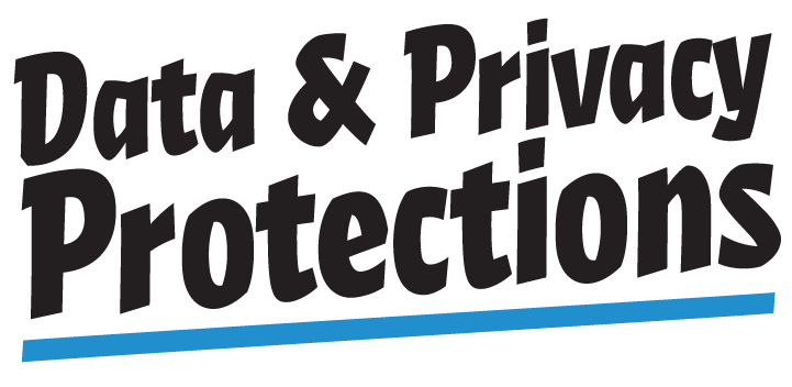 Data & Privacy Protections