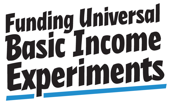 Funding Universal Basic Income Experiments